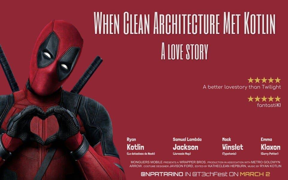 When Clean Architecture met Kotlin: una historia de amor